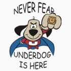 Never fear Underdog is here by ©Josephine Caruana