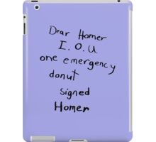 IOU one emergency donut iPad Case/Skin