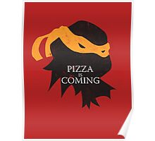 Pizza is Coming Poster