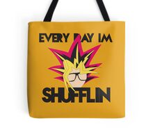 Everyday I'm Shufflin Tote Bag