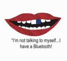 I'm not talking to myself...bluetooth by Ryan Houston