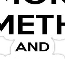Smoke Meth & Hail Satan Sticker