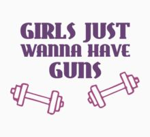 Girls Just Wanna Have Guns by TheShirtYurt
