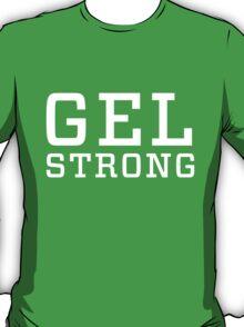 Gel Strong - White Text T-Shirt