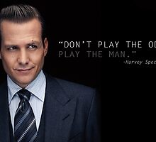 Harvey Specter - Play The Man by chrissyonahype