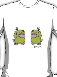 Psyduck - Psy? T-Shirt