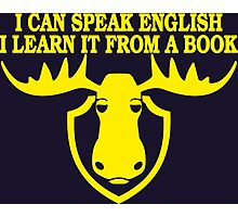 I Can Speak English, I Learn It From a Book Photographic Print