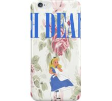 """""""OH DEAR,"""" Alice Exclaimed iPhone Case/Skin"""