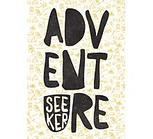 adventure seeker Photographic Print