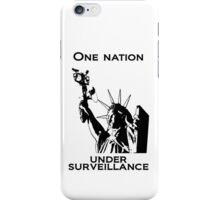 One Nation Under Surveillance  iPhone Case/Skin