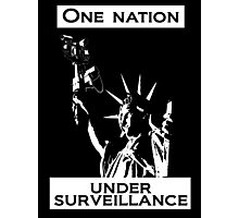One Nation Under Surveillance  Photographic Print