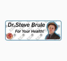 Steve Brule For Your Health  by n00dlesss