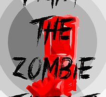 Anti-Zombie Propaganda by Noah Kantor
