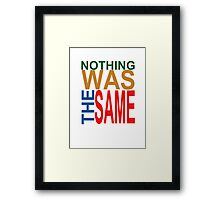 Nothing Was The Same III Framed Print
