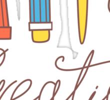 Creative life Sticker