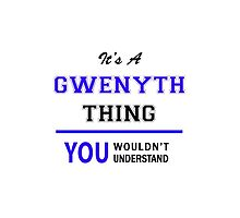 It's a GWENYTH thing, you wouldn't understand !! by thenamer