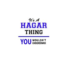 It's a HAGAR thing, you wouldn't understand !! by thenamer