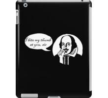 I Bite My Thumb At You, Sir iPad Case/Skin