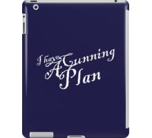 I Have a Cunning Plan iPad Case/Skin