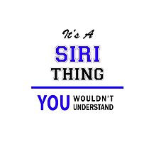 It's a SIRI thing, you wouldn't understand !! by allnames