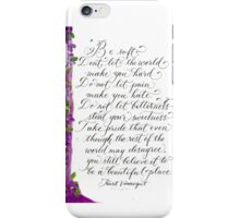 Inspirational quote calligraphy art  iPhone Case/Skin