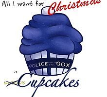 All I Want For Christmas is CUPCAKES [TARDIS] by AngaelWing
