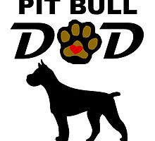 Pit Bull Dad by kwg2200
