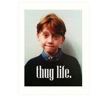 Ron Weasley Thug Life Art Print