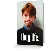 Ron Weasley Thug Life Greeting Card