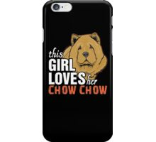 This Girl Loves Her Chow Chow iPhone Case/Skin