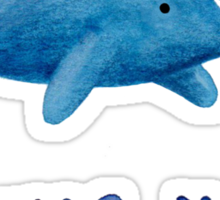 Whale You Be Mine? Sticker