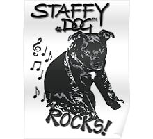 Staffy Dog Rocks! Poster