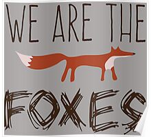 Taylor Swift - We Are The Foxes Poster