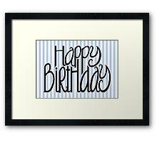 Happy Birthday Blue Stripes Framed Print