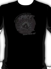 Space pest control services T-Shirt