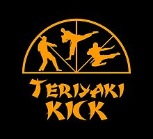 Teriyaki Kick! by Greytel