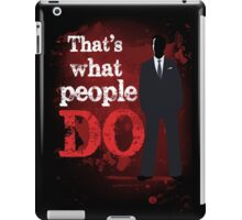 People Have Died iPad Case/Skin