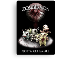Zombiemon: Gotta Kill em All Canvas Print
