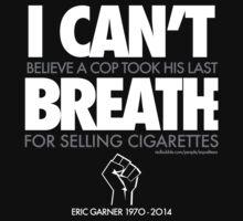 ERIC GARNER: Still unbelieveable T-Shirt