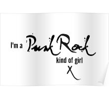I'm a Punk Rock kind of girl Poster