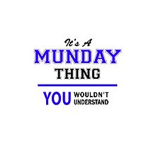 It's a MUNDAY thing, you wouldn't understand !! by thestarmaker