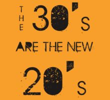 The 30's are the new 20's by RedLemon