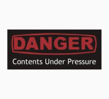 Danger Contents Under Pressure by Ryan Houston