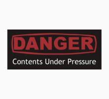 Danger Contents Under Pressure by Ryan Houston