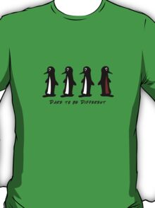 Dare to be different T-Shirt