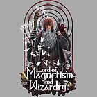 Lord of Magnetism and Wizardry by Fuacka
