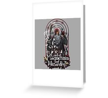 Lord of Magnetism and Wizardry Greeting Card