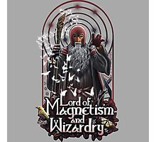 Lord of Magnetism and Wizardry Photographic Print