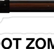 I shoot Zombies Sticker