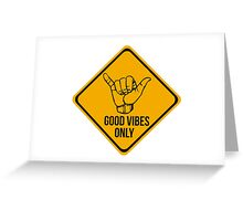 Shaka sign - Caution. Hang loose. Good vibes only. Surf style. Greeting Card